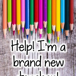 Sharpened color pencils point to Help! I'm a brand new teacher!